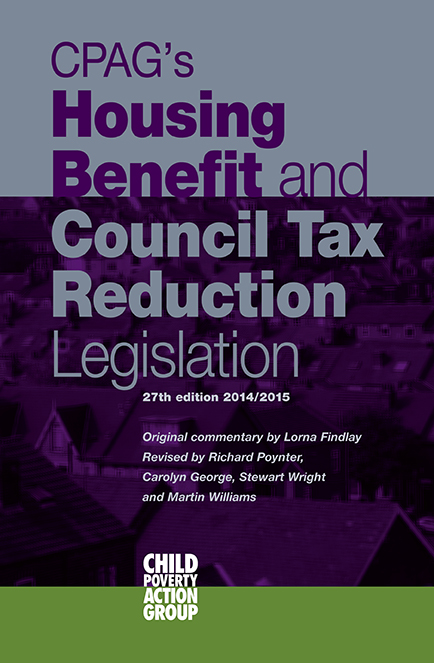 CPAG's Housing Benefit and Council Tax Benefit Reduction Legislation 2014/15
