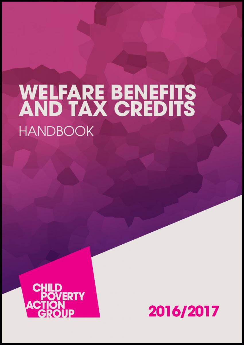 Welfare Benefits and Tax Credits Handbook 2016/17